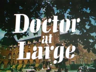 Doctor At Large (UK) tv show photo