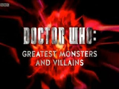 Doctor Who: Greatest Monsters and Villains (UK) tv show photo