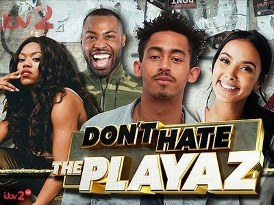 Don't Hate the Playaz (UK)