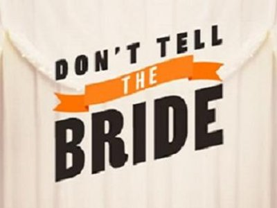 Don't Tell the Bride (AU)