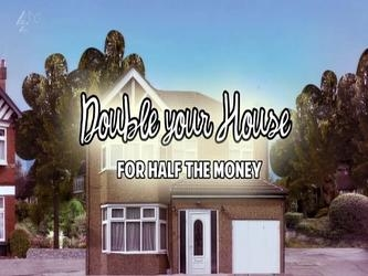 Double Your House for Half the Money (UK) tv show photo