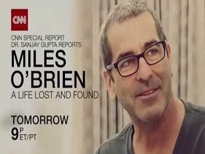 Dr. Sanjay Gupta Reports: Miles O'Brien: A Life Lost & Found