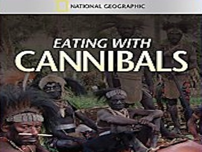 Eating With Cannibals
