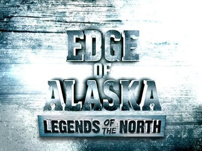 Edge of Alaska: Legends of the North tv show photo