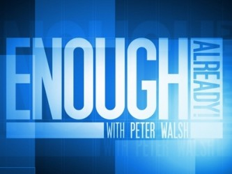 Enough Already with Peter Walsh