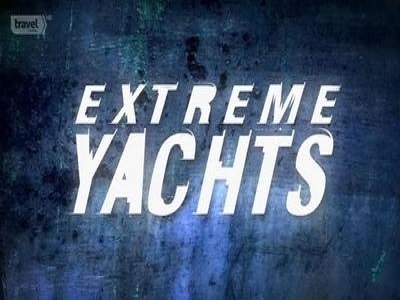 Extreme Yachts tv show photo