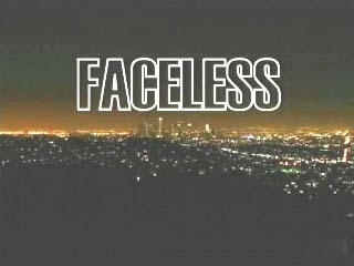 Faceless tv show photo