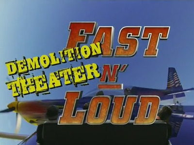 Fast N' Loud: Demolition Theater tv show photo