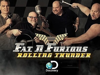 Fat n' Furious: Rolling Thunder tv show photo