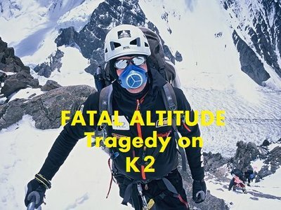 Fatal Altitude: Tragedy on K2 tv show photo