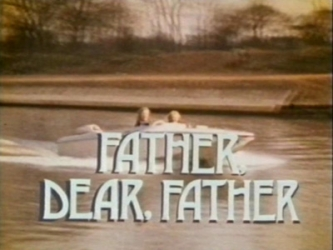 Father Dear Father (UK) tv show photo