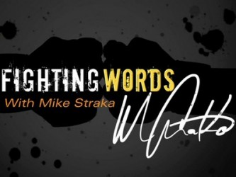 Fighting words with Mike Straka