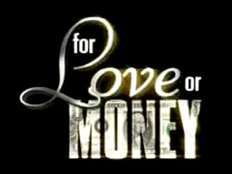 For Love or Money tv show photo