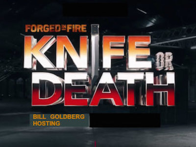 Forged In Fire: Knife Or Death tv show photo