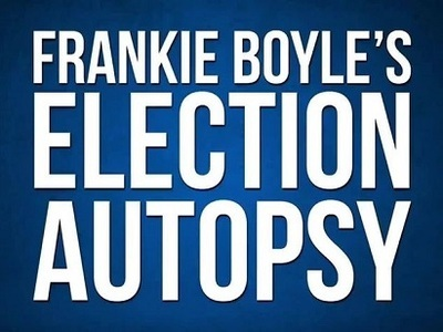 Frankie Boyle's Election Autopsy (UK)