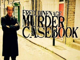 Fred Dinenage: Murder Casebook (UK)