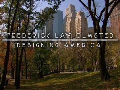 Frederick Law Olmsted: Designing America tv show photo