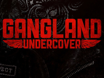 Gangland Undercover tv show photo