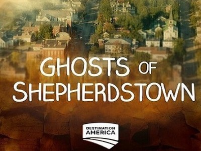 Ghosts of Shepherdstown TV Show