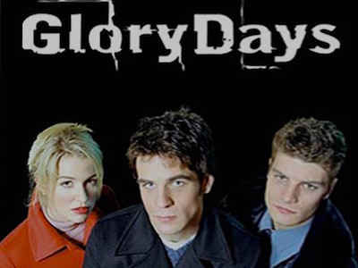Glory Days tv show photo