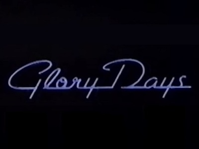 Glory Days (1990) tv show photo