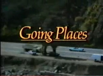 Going Places tv show photo
