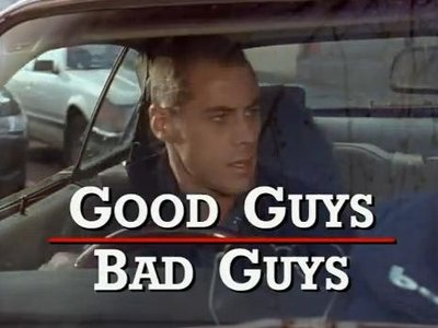 Good Guys Bad Guys (AU)