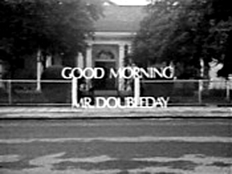 Good Morning, Mr. Doubleday (AU)
