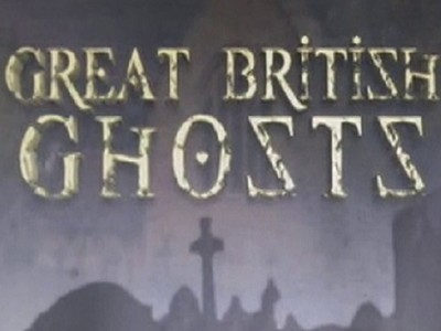 Great British Ghosts (UK)