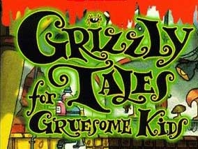 Grizzly Tales for Gruesome Kids (UK)