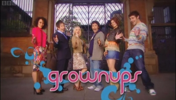 Grown Ups (UK) tv show photo