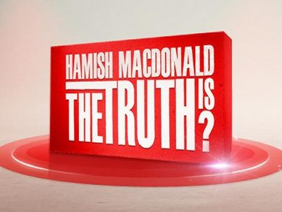 Hamish Macdonald's The Truth Is? (AU)