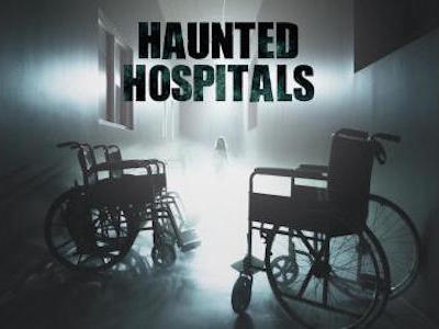 Haunted Hospitals tv show photo