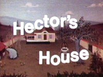 Hector's House tv show photo