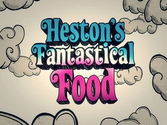 Heston S Fantastical Food Season  Episode
