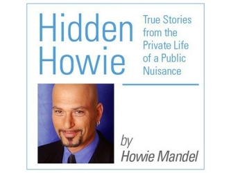 Hidden Howie: The Private Life of a Public Nuisance tv show photo