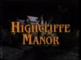 Highcliffe Manor tv show photo
