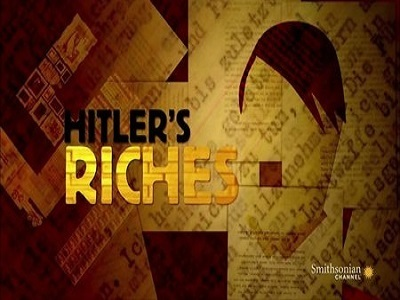 Hitler's Riches