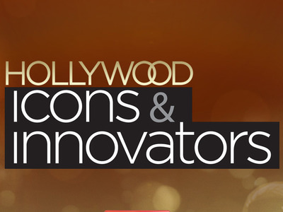Hollywood Icons and Innovators