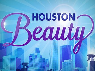 Houston Beauty tv show photo
