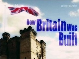 How Britain Was Built (UK)