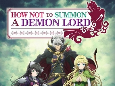 How Not to Summon a Demon Lord (JP) tv show photo