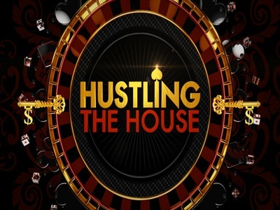 Hustling the House