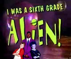 I Was a Sixth Grade Alien (CA)