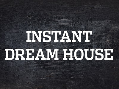 Instant Dream House tv show photo