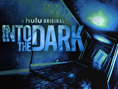 Into The Dark Cast/Crew - ShareTV