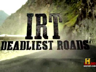 IRT: Deadliest Roads