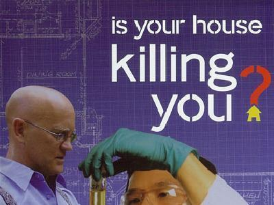 Is Your House Killing You? (AU)