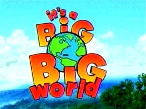 It's a Big Big World tv show photo