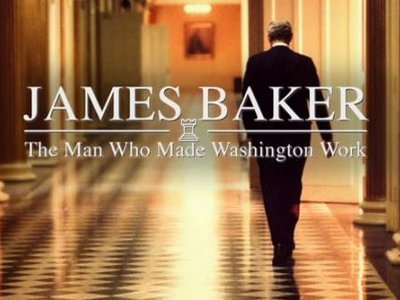 James Baker: The Man Who Made Washington Work
